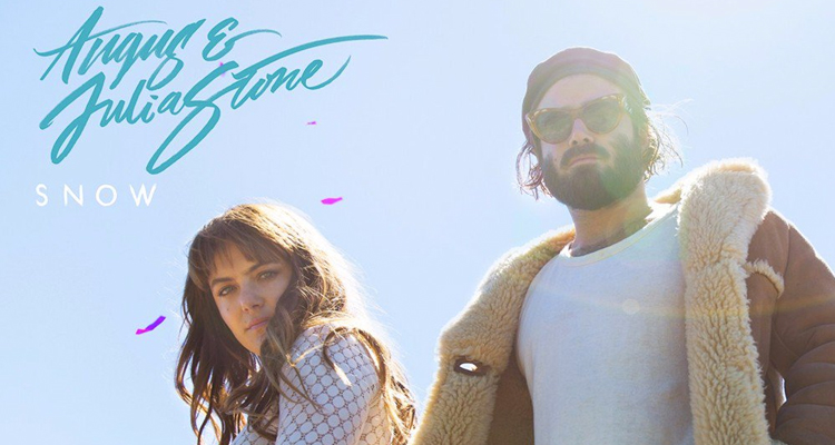Angus & Julia Stone Snow